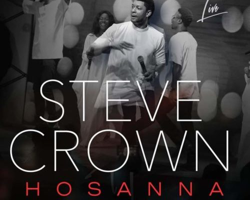 Hosanna by Steve Crown