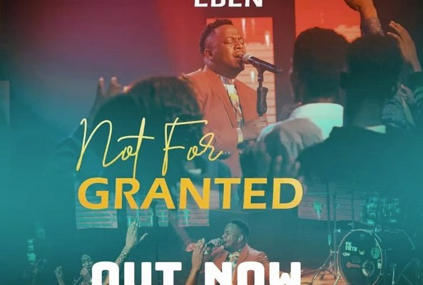 Not For Granted by Eben