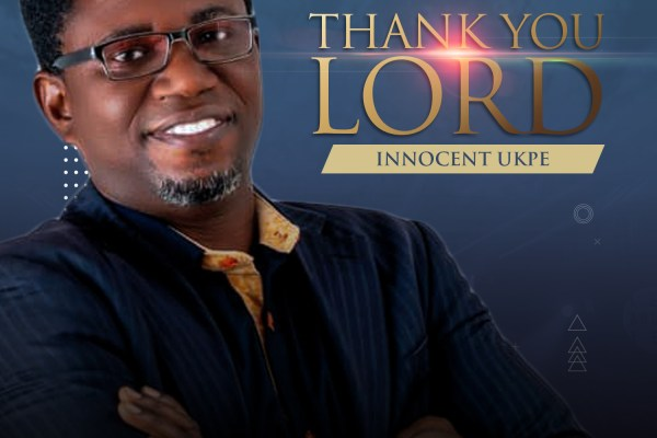 Thank You Lord by Innocent Ukpe