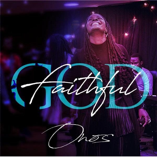 Faithful God by Onos Ariyo