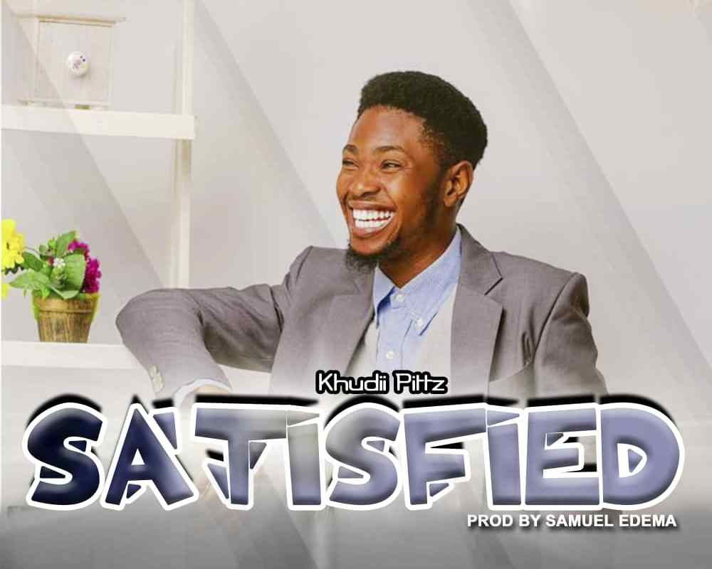 Satisfied by Khudii Pitts