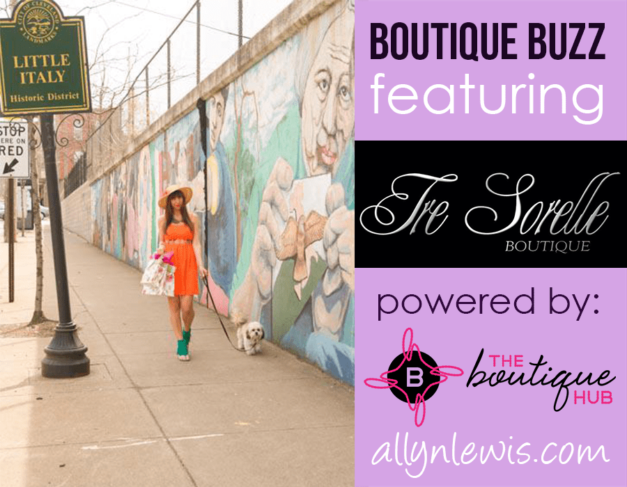 Tre Sorelle: An Italian Inspired Boutique for the Everyday Fashionista