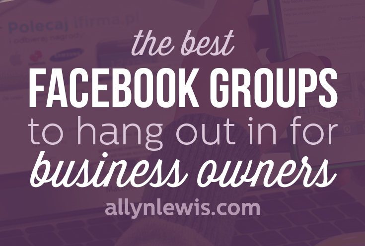 The Best Facebook Groups to Hangout in for Entrepreneurs
