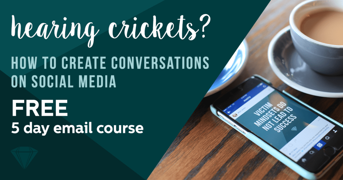 Crickets to Conversations FREE 5 Day Email Course