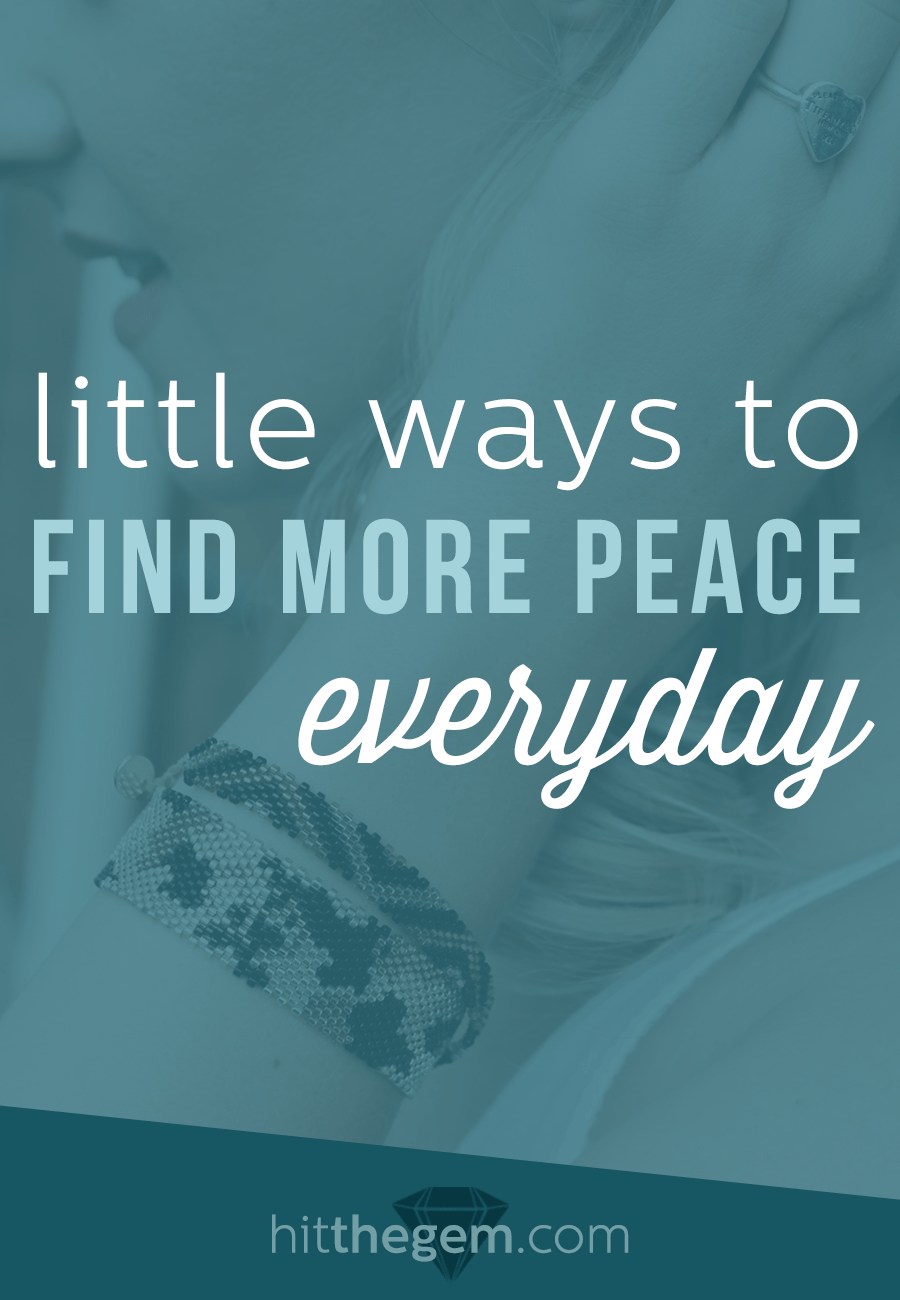 I'm sharing a few simple tips on how to find peace in your life and live with a little less stress every day.