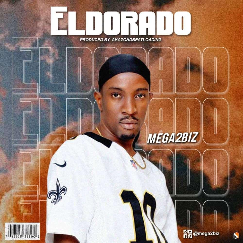 "Mega2biz to drop new single titled ""Eldorado"" | Hitvibz"
