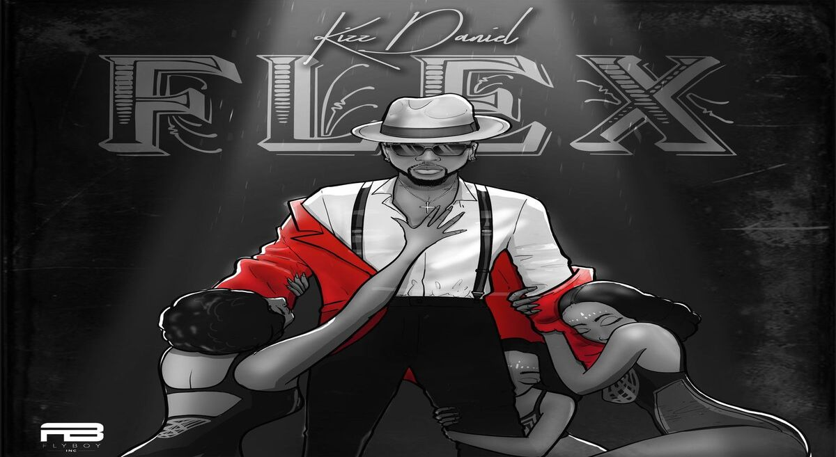 Kizz Daniel - Flex (New Music)