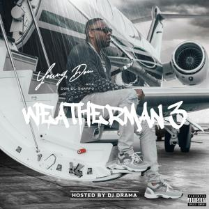 Young Don set to release the third in his 'Weatherman' trilogy
