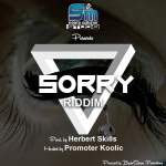 Sorry riddim-prod-by-herbert skillz-hosted-by-promoter koolic