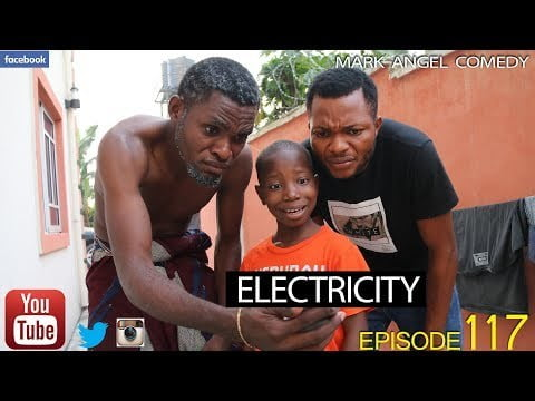 DOWNLOAD COMEDY SKIT: Mark Angel Comedy Episode 117» ELECTRICITY