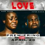 This thing called love is a (short movie) by quophi okyeame""