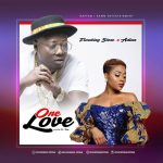 [Music] FlowKing Stone – One Love Ft. Adina (Prod. By Dr Ray)
