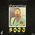 Prince Ohene Ntow to release (Boss) off his upcoming album.