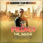 [Music] Princy — The Hustle (Mixed by Mr Lord)
