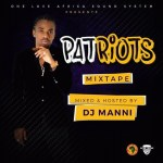 PATRIOTZ MIXTAPE HOSTED BY DJ MANNI
