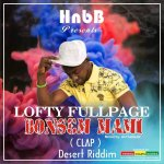 Listen: Lofty Fullpage – Bonsem Mami(Prod. By AkTheBeatz)