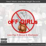 [Audio+Video] Lino Flex ft Bonuz x Nhetwork — Off Girls (Prod by Charm Beartz and Mixed by Okesie Beats)