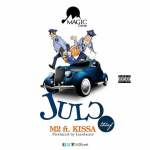 M2 feat Kissa – Julor (Prod. by Loco Beatz) @m2flyest