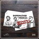 DopeNation Ft Medikal – Confam