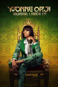 MOVIE: Yvonne Orji – Momma, I Made It (2020)