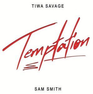 MUSIC: Tiwa Savage ft. Sam Smith – Temptation