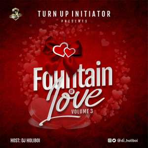 DJ Holiboi Fountain Of Love Vol 3 Mix
