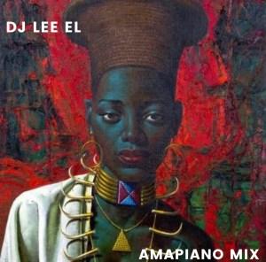 DJ Lee El Amapiano Mix Download