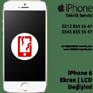 iPhone 6 ekran değişimi fiyatı