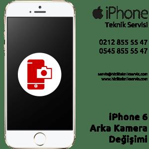 iPhone 6 Arka Kamera Değişimi