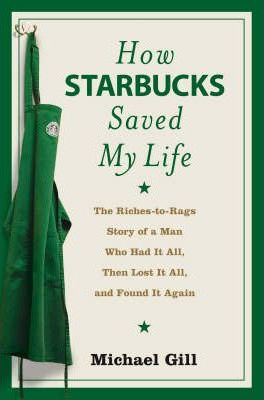 Print Non-fiction Recommendation - How Starbucks Saved My Life