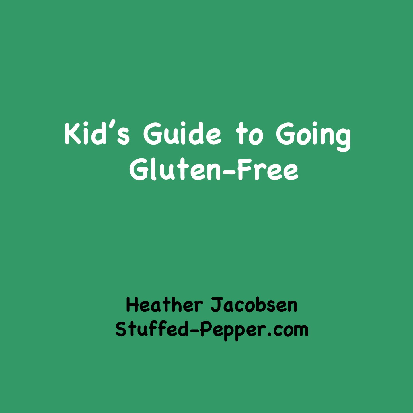 Kid's Guide to Going Gluten-Free