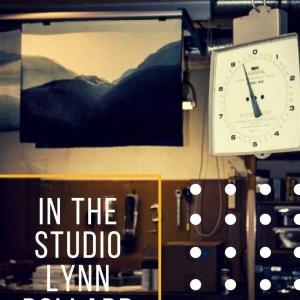 In the Studio with Lynn Pollard