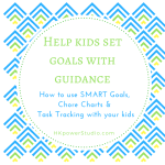 Help kids set goals with guidance