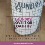 Wednesday Whitewash…Love or Loath Laundry?