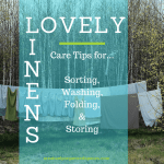 Caring for our Lovely Linens