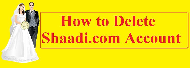 how to delete shaadi.com account