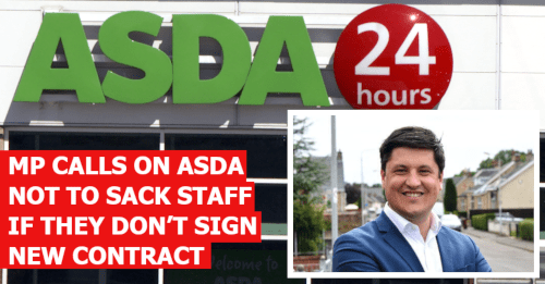 Ged Killen MP has called on Asda not to threaten to sack staff who refuse new contracts