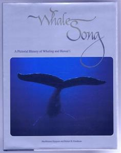 Whalesong: A pictorial history of whaling and Hawaii