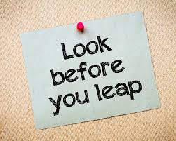 Look before you leap sign