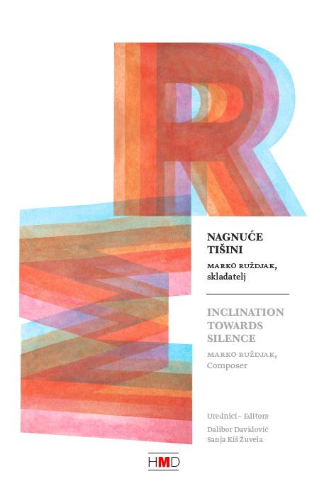 Nagnuće tišini: Marko Ruždjak, skladatelj