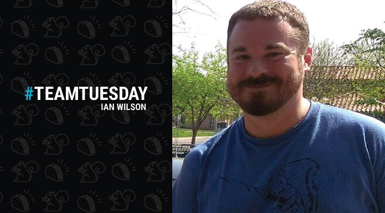 #TeamTuesday – Ian Wilson