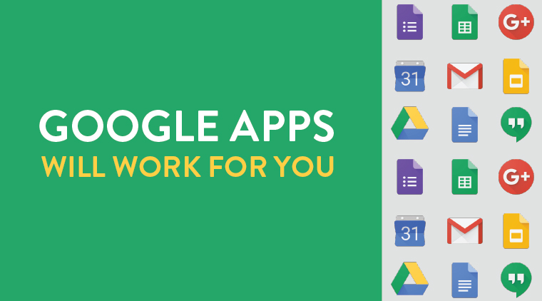 Google Apps Will Work For You