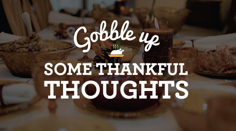 Gobble Up Some Thankful Thoughts