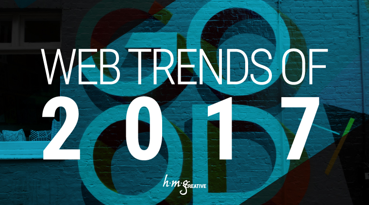 Web Trends of 2017