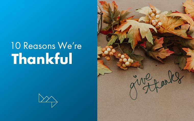 10 Reasons We're Thankful This Holiday Season