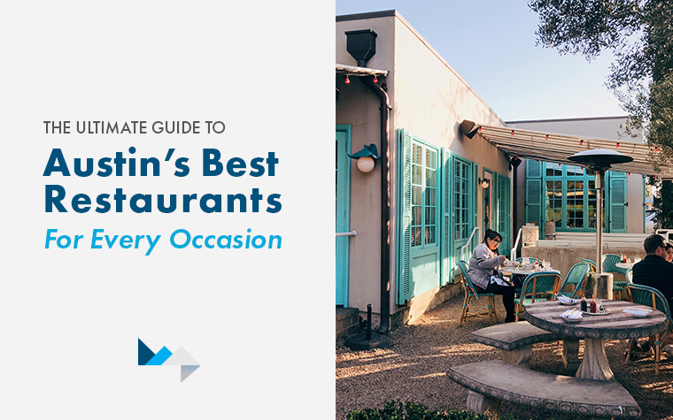 The Ultimate Guide to Austin's Best Restaurants for Every Occasion