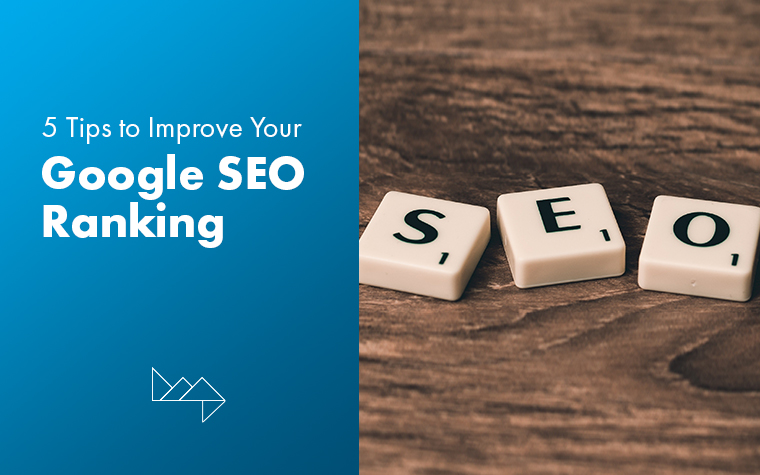 5 Tips to Increase Your Google SEO Ranking