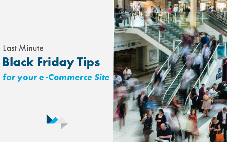 Last Minute Black Friday Tips for your e-Commerce Website