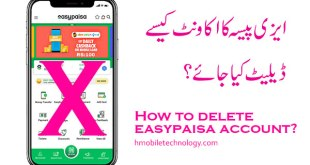 How to Delete Easypaisa Account Permanently