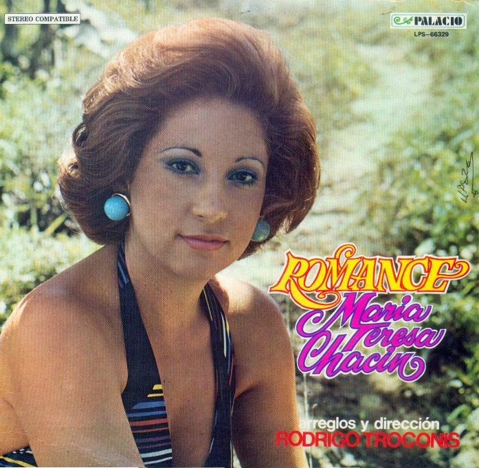 María Teresa Chacín – Romance – 1973 (1/2)
